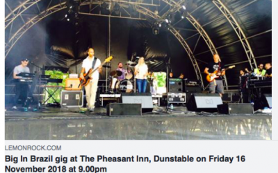 Big In Brazil gig at The Pheasant Inn, Dunstable on Friday 16 November 2018 at 9:00pm